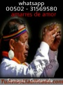 Brujeria maya de samayac guatemala hermano dario 00502-31569580